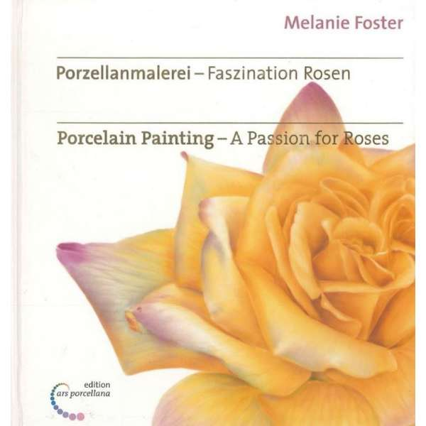 Porcelain painting - Passion for Roses